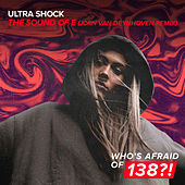 The Sound Of E (Jorn van Deynhoven Remix) by Ultrashock