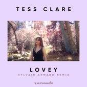 Lovey (Sylvain Armand Remix) van Tess Clare