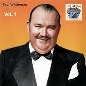 Paul Whiteman Vol. 1 by Paul Whiteman
