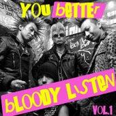You Better Bloody Listen Vol, 1 von Various Artists