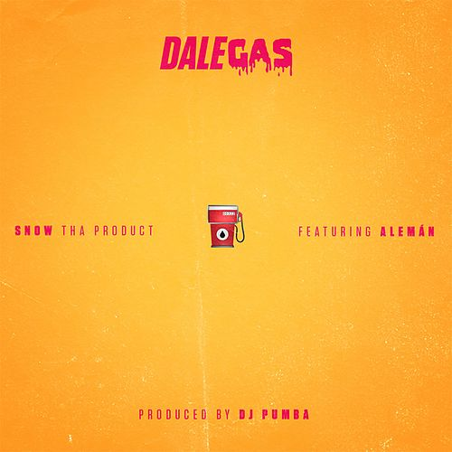 Dale Gas by Snow Tha Product