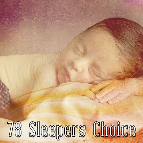 78 Sleepers Choice by Baby Sleep Sleep