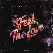 Feel The Love by Swedz