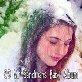 69 Mr Sandmans Baby Album von Best Relaxing SPA Music