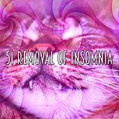 51 Removal Of Insomnia von Best Relaxing SPA Music