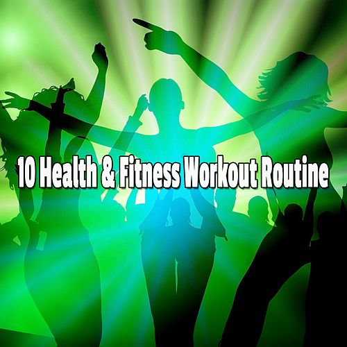 10 Health & Fitness Workout Routine by CDM Project