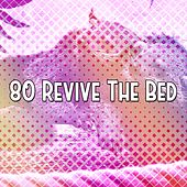 80 Revive The Bed von Rockabye Lullaby