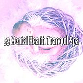 53 Mental Health Tranquil Spa by Ocean Sounds Collection (1)