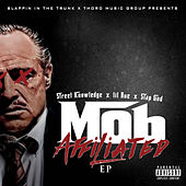 Mob Affiliated by Street Knowledge