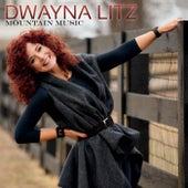 Mountain Music von Dwayna Litz