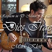 Requiem in D Minor, K. 626: Dies Irae by Mark Klett