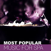 Most Popular Music for Spa – Top 15 New Age Music for Spa & Wellness by Pure Spa Massage Music