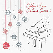 Children's Piano Christmas Classics 1 by Always Christmas