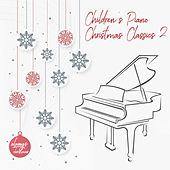 Children's Piano Christmas Classics 2 by Always Christmas
