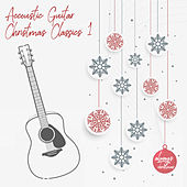 Acoustic Guitar Christmas Classics 1 de Always Christmas