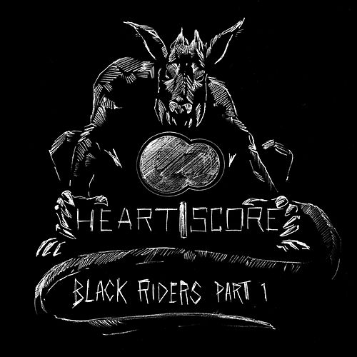 Black Riders, Pt. 1 de Heartscore