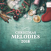 Christmas Melodies 2018 by Christmas Hits