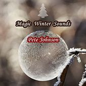 Magic Winter Sounds de Pete Johnson