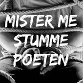Stumme Poeten von Mister ME