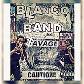 BlancoBandSavage by 7City Ghost Blanco