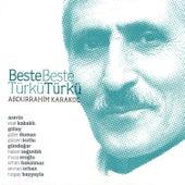 Beste Beste Türkü Türkü Abdurrahim Karakoç by Various Artists