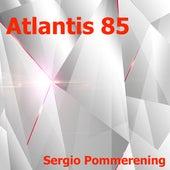 Atlantis 85 de Sergio Pommerening