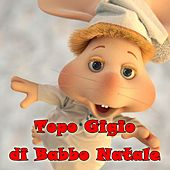 Topo Gigio Di Babbo Natale 1961 von Various Artists