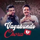 Vagabundo Chora de Fred & Gustavo