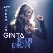 Mais oui mais non (Version Jazz) von Ginta