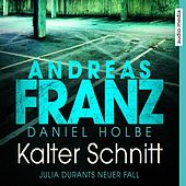 Kalter Schnitt (Julia Durant ermittelt) von Andreas Franz