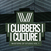 Clubbers Culture: Masters Of Studio, Vol.1 - EP by Various Artists