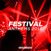Festival Anthems 2018 - EP von Various Artists