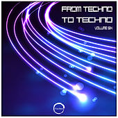 From Techno To Techno, Vol. 6 - EP de Various Artists