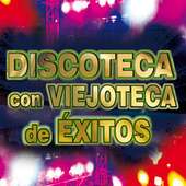 Discoteca Con Viejoteca de Éxitos de Various Artists