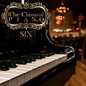 The Classical Piano / Six de Various Artists