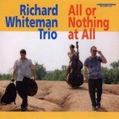 All or Nothing at All von Richard Whiteman Trio