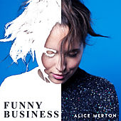 Funny Business de Alice Merton