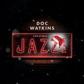 Christmas in Jazz, TX de Doc Watkins