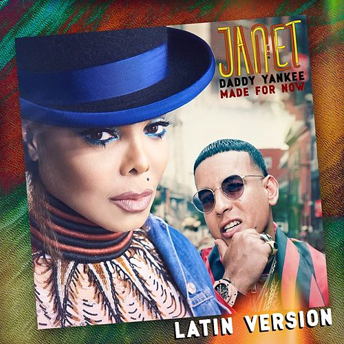 Made For Now (Latin Version) by Janet Jackson