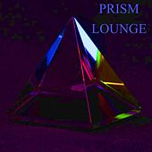 Prism Lounge by Various Artists
