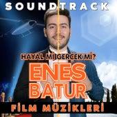 Enes Batur: Hayal mi? Gerçek mi? (Hayal mi? Gerçek mi? Orijinal Film Müzikleri) von Various Artists