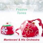 Festive Tones von Mantovani & His Orchestra