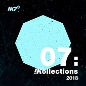 !Kollections 07: 2018 von Various Artists
