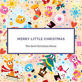 Merry Little Christmas (Christmas Music Compilation) von Various Artists