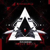 Hells Bells by Nato Medrado