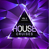 House Cruises, Vol. 2 - EP von Various Artists