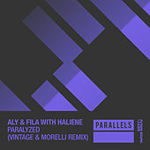 Paralyzed (Vintage & Morelli Remix) (with HALIENE) von Aly & Fila