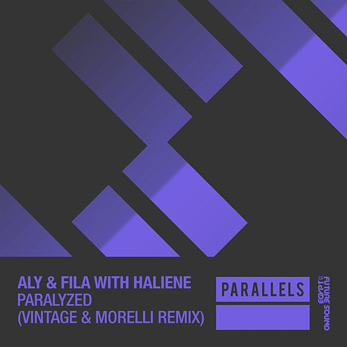 Paralyzed (Vintage & Morelli Remix) (with HALIENE) von Aly & Fila