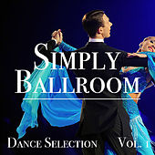 Simply Ballroom Dance Selection vol. 1 de Various Artists