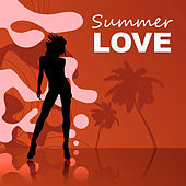Summer Love - Chill Out Lounge, Chill Out Music, After Dark, Relaxation, Summertime, Nature Sounds von Ibiza Chill Out